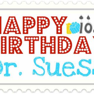 Happy Birthday Dr. Suess!
