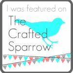 The Crafted Sparrow Link Party #6