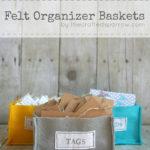 DIY Felt Organizer Baskets