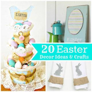 20 Easter Decor Ideas & Crafts