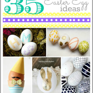 35 – Great Easter Egg Ideas