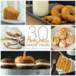 30 Pumpkin Sweet Treats