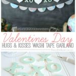 Valentine's Day Hugs & Kisses Washi Tape Garland