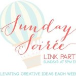 Sunday Soiree Link Party