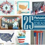 25 Patriotic Home Decor Ideas