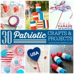 30 Patriotic Crafts & Projects