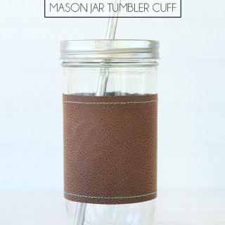 DIY Faux Leather Mason Jar Tumbler Cuff