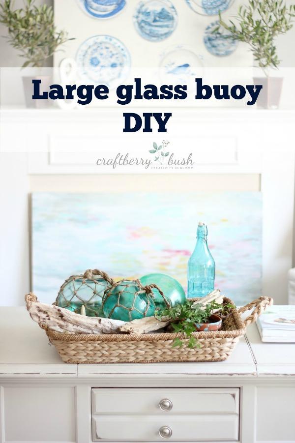 largeglassbuoysdiycraftberrybushwithtitle