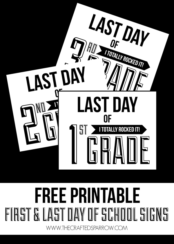 Unusual image in last day of school signs printable