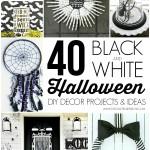 40 Black & White Halloween Decor Projects