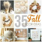 35 Fall Decor Ideas