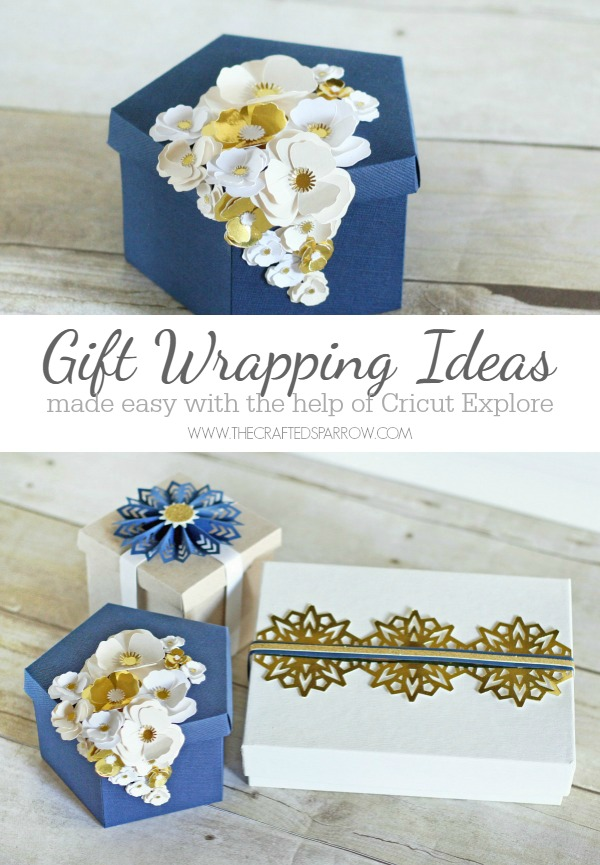 - Gift Wrapping Ideas Made Easy With Cricut Explore