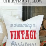Vintage Inspired Christmas Pillow and a BIG Announcement!