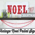 Vintage Noel Pallet Sign