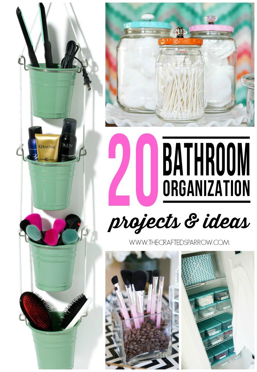 20 Bathroom Organization Projects & Ideas