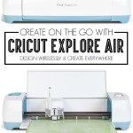 Create on the go with Cricut Explore Air