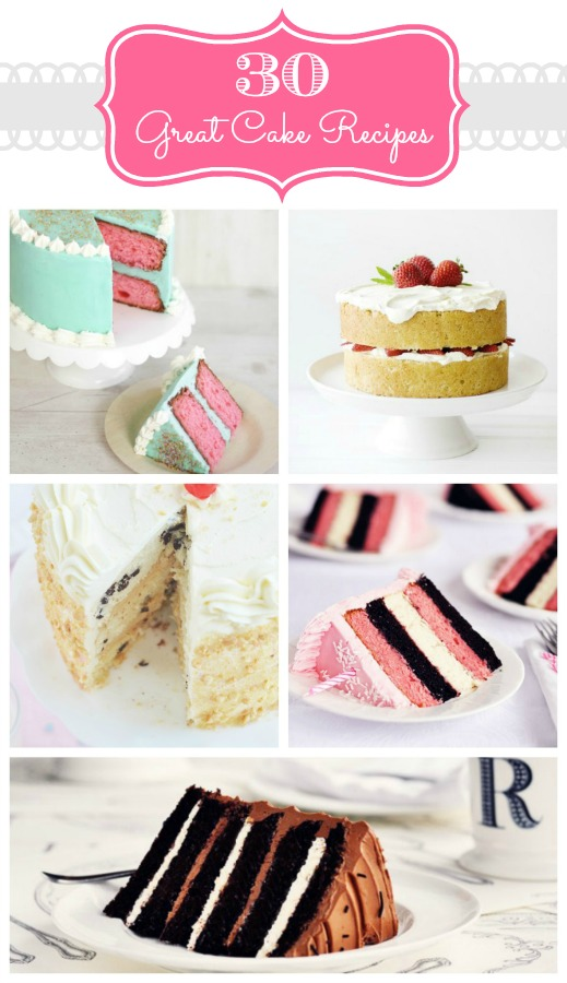 30 – Great Cake Recipes