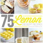 75 Lemon Dessert Recipes