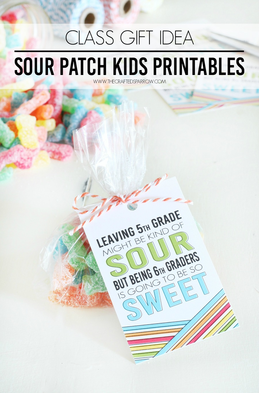 Classroom Keepsake Ideas ~ Class gift idea sour patch kids printables