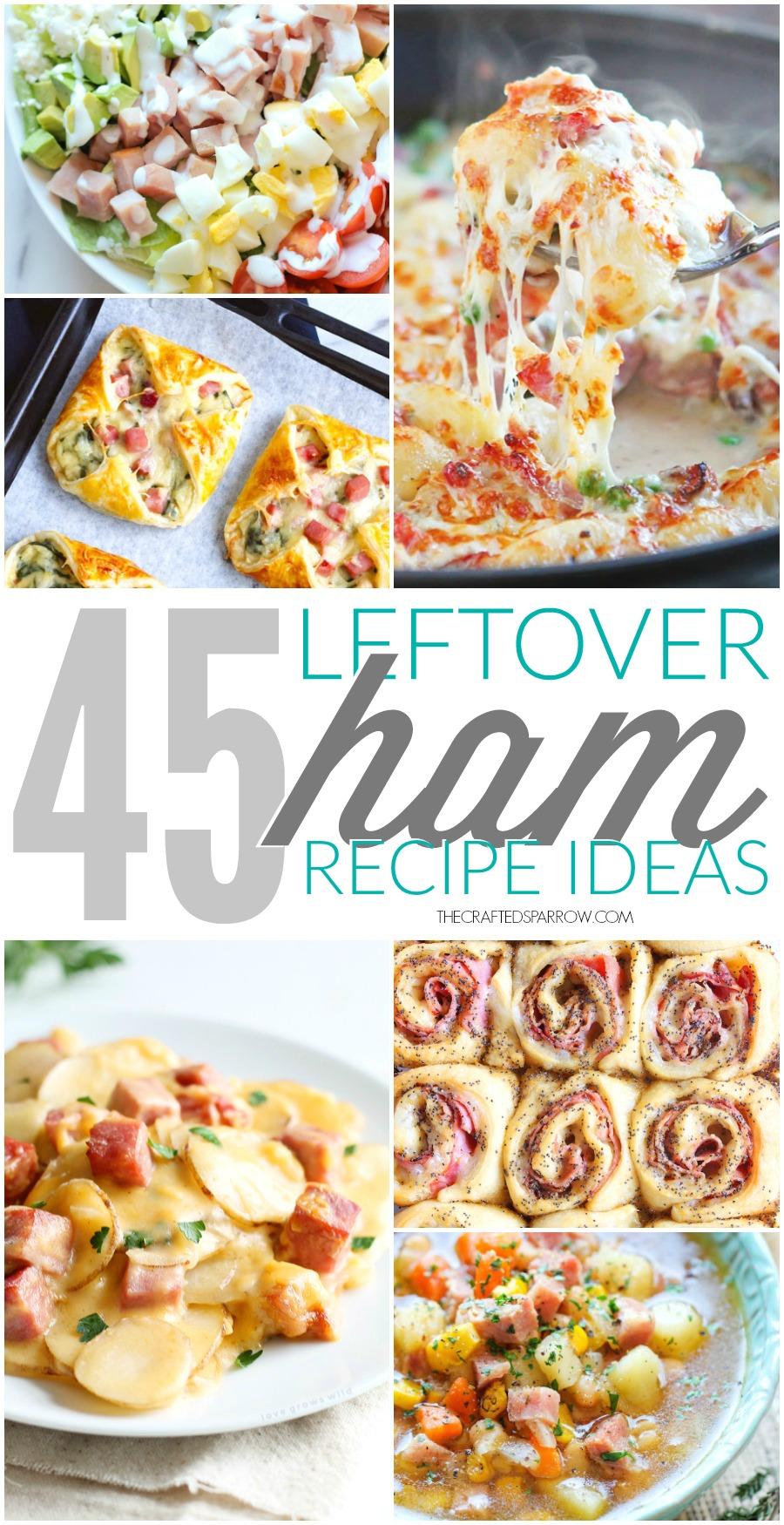 45 Leftover Ham Recipe Ideas