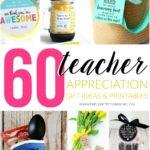 60 Teacher Appreciation Gift Ideas  Printables