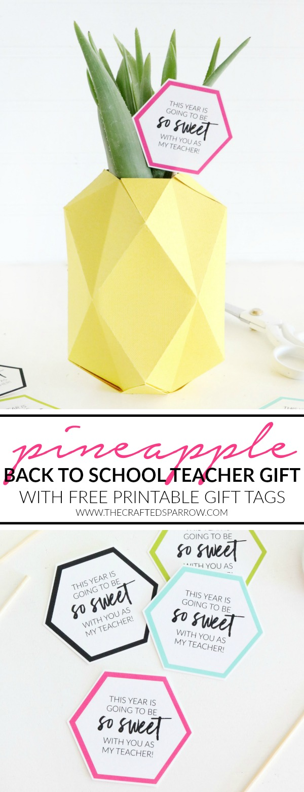Paper Pineapple Vase Back to School Teacher Gift Idea with Printable Tags