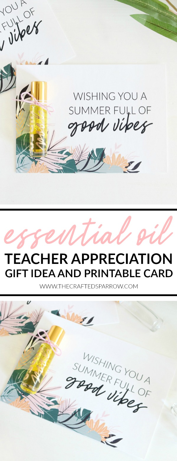 Essential Oil Teacher Appreciation Gift Idea and Printable Card