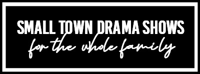 Small Town Drama Shows