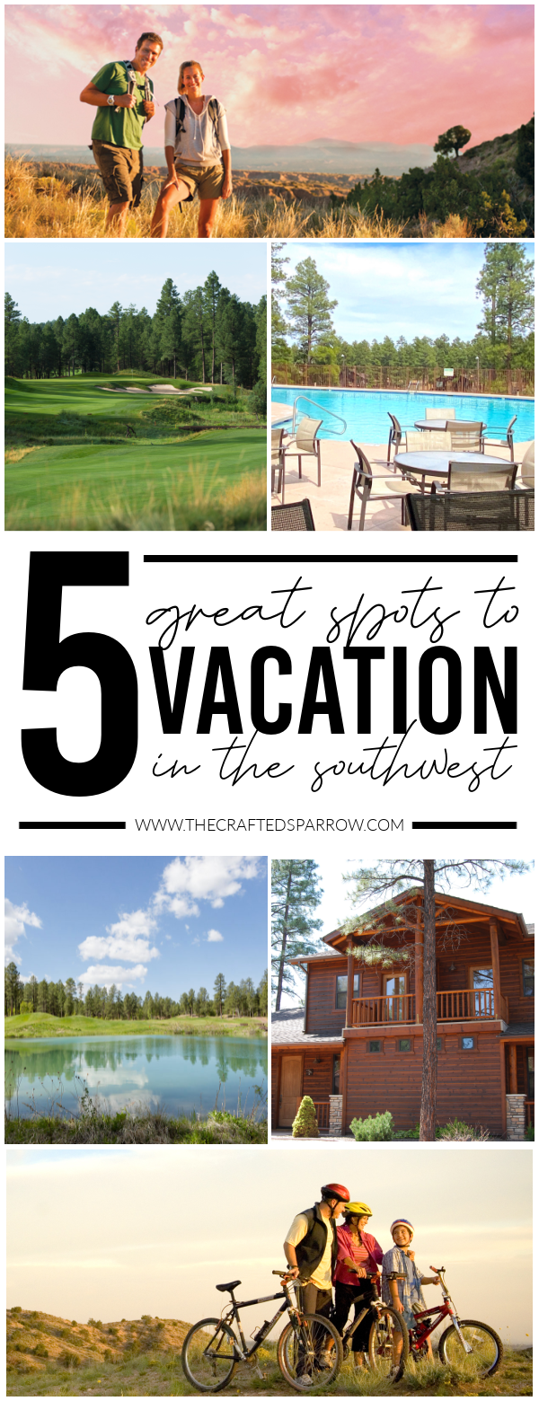 5 Great Spots for Vacations Homes in The Southwest